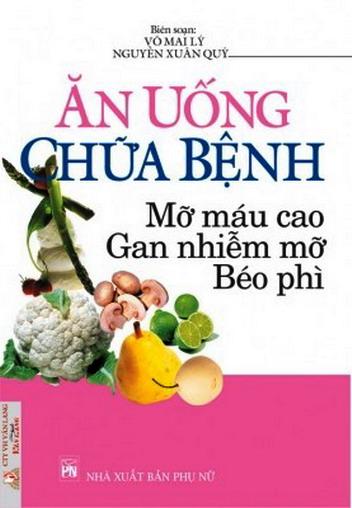 Ăn uống chữa bệnh mỡ máu cao, gan nhiễm mỡ, béo phì