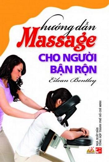 Ebook - Hướng dẫn massage cho người bận rộn