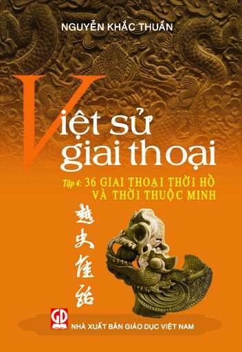 Việt sử giai thoại - tập 4
