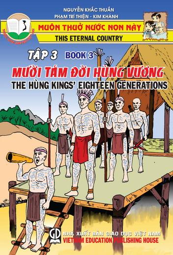Muôn thuở nước non này - tập 3: Mười tám đời Hùng Vương