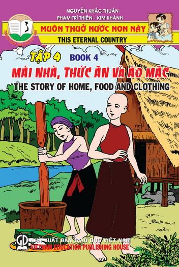 Muôn thuở nước non này - tập 4: Mái nhà, thức ăn và áo mặc
