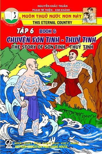Muôn thuở nước non này - tập 6 - Chuyện Sơn tinh - Thủy tinh