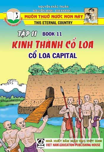 Muôn thuở nước non này - tập 11 - Kinh thành Cổ Loa