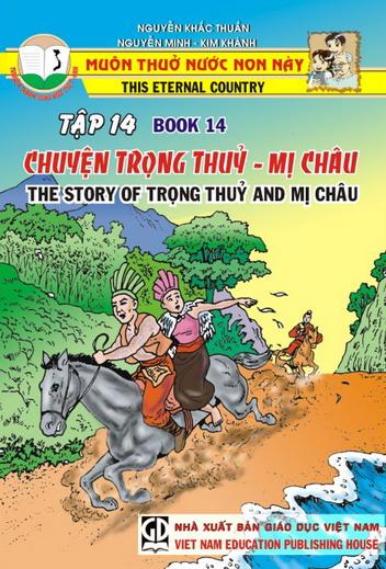 Muôn thuở nước non này - tập 14 - Chuyện Trọng Thủy - Mị Châu