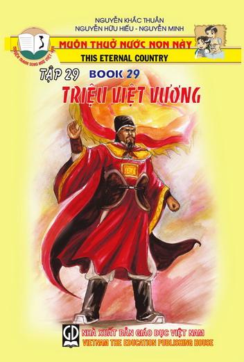 Muôn thuở nước non này tập 29: Triệu Việt Vương