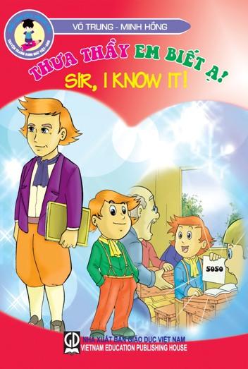 Tuổi thơ của thiên tài : Thưa thầy em biết ạ ! (Sir, I know it !)
