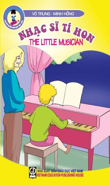 Tuổi thơ của thiên tài : Nhạc sĩ tí hon (The little musician)