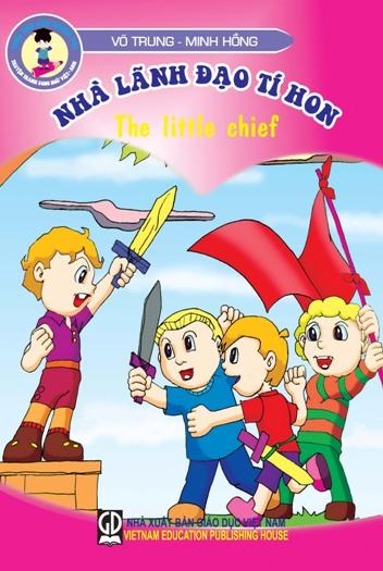 Tuổi thơ của thiên tài : Nhà lãnh đạo tí hon (The little chief)