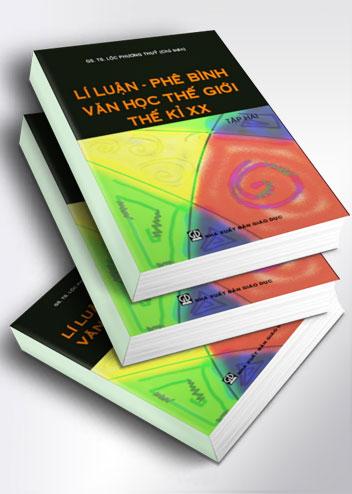Lí luận - Phê bình văn học thế giới thế kỉ XX (tập 2)