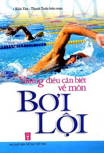 Những điều cần biết về môn bơi lội