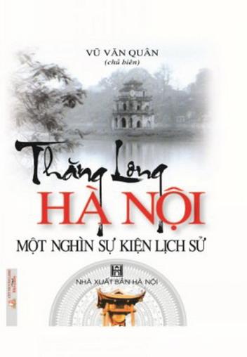 Thăng Long - Hà Nội một nghìn sự kiện lịch sử