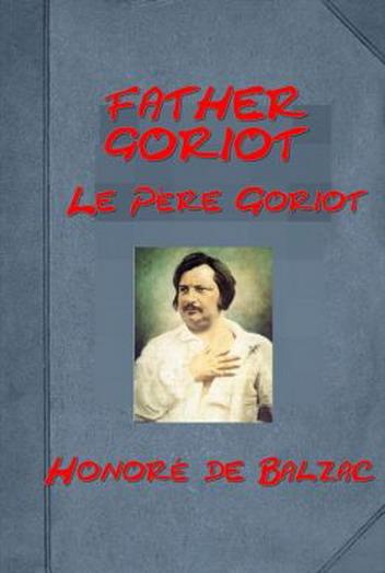 Father Goriot (Le Père Goriot)