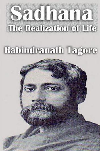 Sādhanā: The Realisation of Life