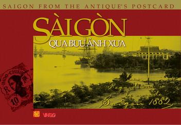 Sài Gòn qua bưu ảnh xưa