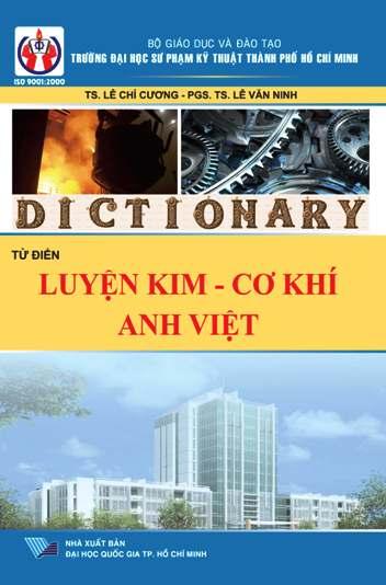 Từ điển luyện kim, cơ khí Anh - Việt