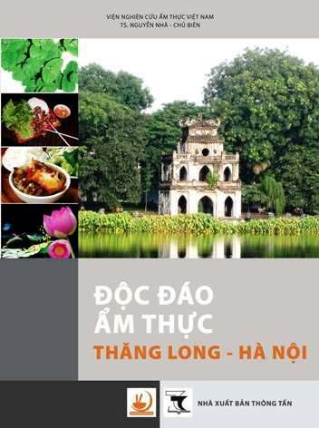 Độc đáo ẩm thực Thăng Long - Hà Nội