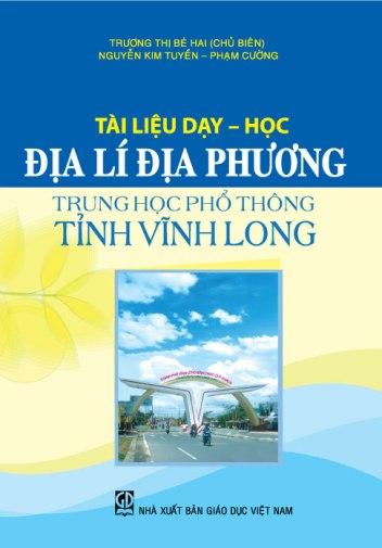 Tài liệu dạy - học Địa lí địa phương Trung học phổ thông tỉnh Vĩnh Long