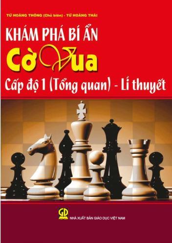 Khám phá bí ẩn cờ vua cấp độ 1(Tổng quan) - Lý thuyết