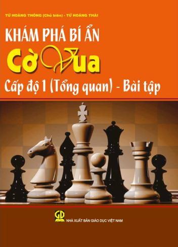 Khám phá bí ẩn cờ vua cấp độ 1 (Tổng quan) - Bài tập