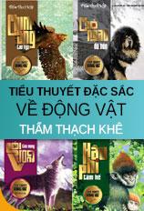 Bộ tiểu thuyết đặc sắc về động vật của Thẩm Thạch Khê