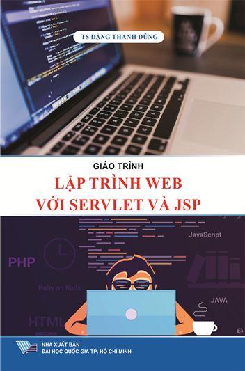 Giáo trình Lập trình web với Servlet và JSP