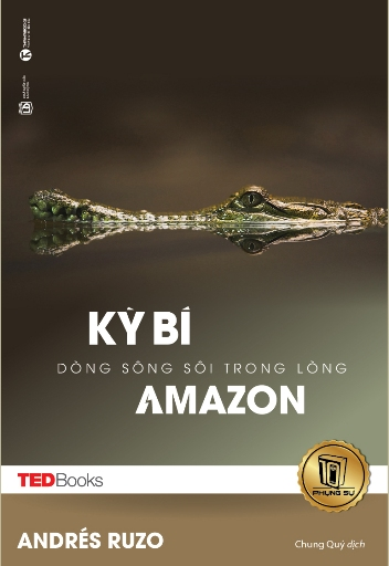 Kỳ bí dòng sông sôi trong lòng Amazon