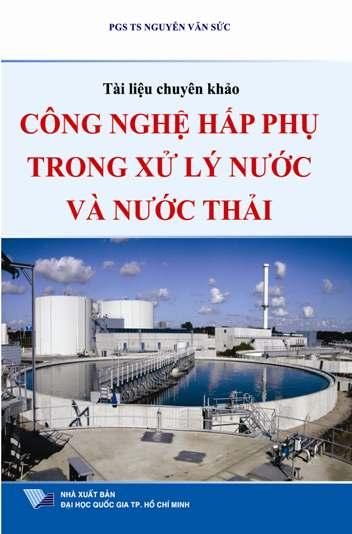 Công nghệ hấp phụ trong xử lý nước và nước thải