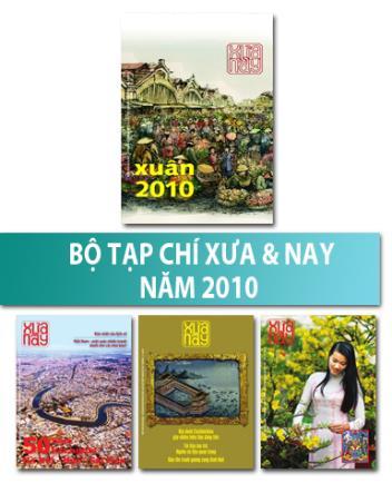 Bộ Tạp chí Xưa & nay năm 2010
