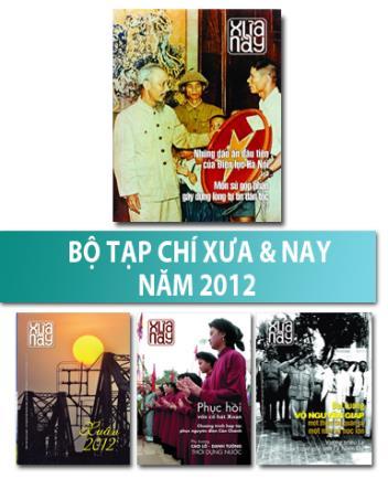 Bộ Tạp chí Xưa & nay năm 2012