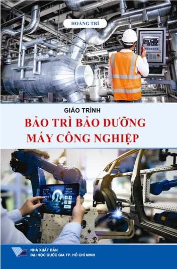 Giáo trình Bảo trì bảo dưỡng máy công nghiệp