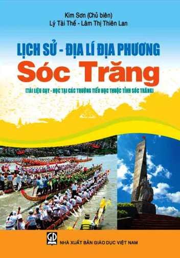 Lịch sử - Địa lí địa phương Sóc Trăng (Tài liệu dạy - học các trường Tiểu học thuộc tỉnh Sóc Trăng)