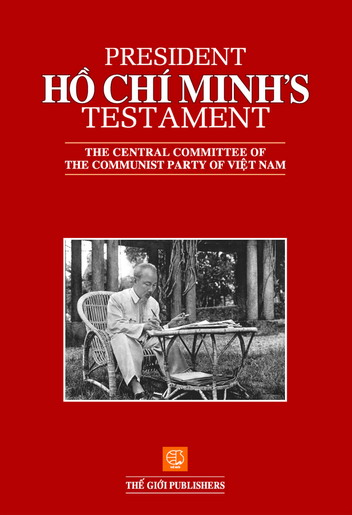 Di chúc của chủ tịch Hồ Chí Minh (President Ho Chi Minh