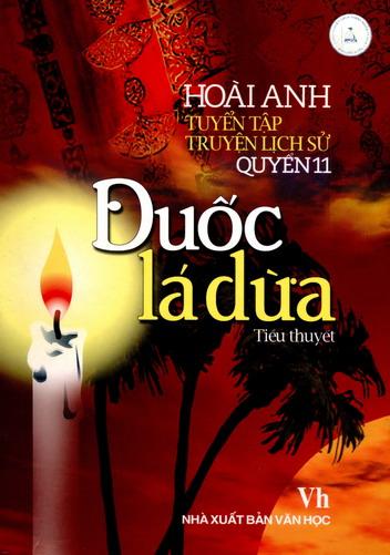 Tuyển tập truyện lịch sử - Quyển 11: Đuốc lá dừa