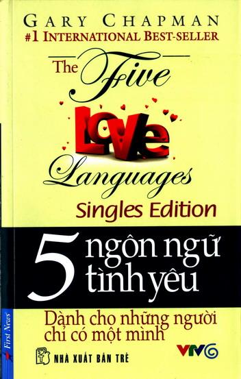 The five love languages singles Edition - 5 ngôn ngữ tình yêu Dành cho những người chỉ có một mình