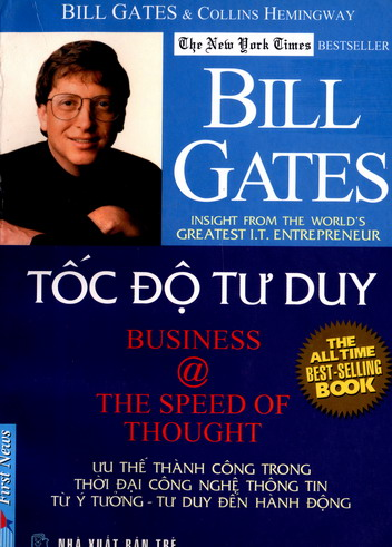 Bill Gates - Tốc độ tư duy (Business @ the speed of thought)