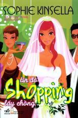 Tín đồ shopping lấy chồng