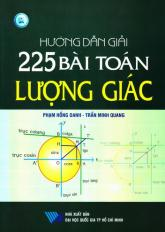 Hướng dẫn giải 225 bài toán lượng giác