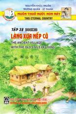 Muôn thuở nước non này tập 38: làng xưa nếp cũ