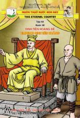 Muôn thuở nước non này tập 58: Đinh Tiên Hoàng đế