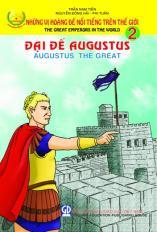 Những vị hoàng đế nổi tiếng trên thế giới tập 2: Đại đế Augustus