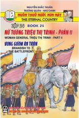 Muôn thuở nước non này - tập 24: Nữ tướng Triệu Thị Trinh (phần II)