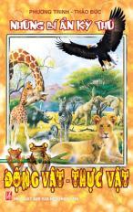 Những bí ẩn kỳ thú: Động vật - Thực vật