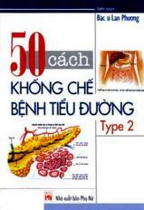 50 cách khống chế bệnh tiểu đường type 2