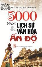5000 năm lịch sử & văn hóa Ấn Độ