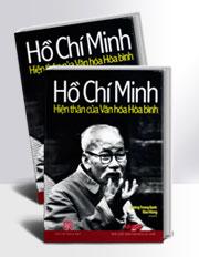Hồ Chí Minh-hiện thân của Văn hóa Hòa bình