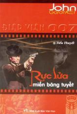 Điệp viên siêu hạng 007 - Rực lửa miền băng tuyết (tiểu thuyết)