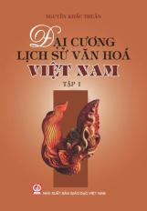 Đại cương Lịch sử văn hóa Việt Nam - tập 1