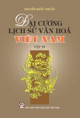 Đại cương lịch sử văn hóa Việt Nam - tập 4