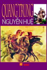 Quang Trung - Nguyễn Huệ - Di sản và bài học