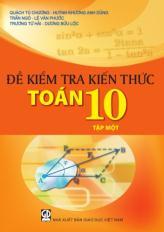 Đề kiểm tra kiến thức Toán 10 - tập 1